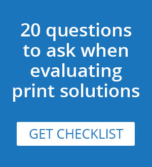 20 questions to ask when evaluating cloud printing solutions