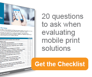 20 questions to ask for mobile print evaluation