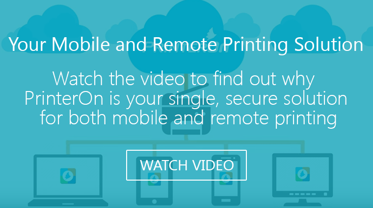 secure mobile and remote printing video from PrinterOn